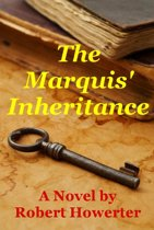 The Marquis' Inheritance