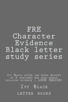 Fre Character Evidence Black Letter Study Series