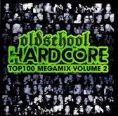 Oldschool Hardcore Top 100 Megamix Vol. 2