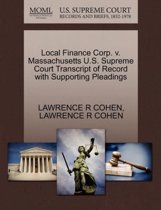 Local Finance Corp. V. Massachusetts U.S. Supreme Court Transcript of Record with Supporting Pleadings
