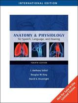 Anatomy & Physiology for Speech, Language, and Hearing, International Edition