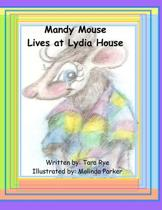 Mandy Mouse Lives at Lydia House