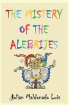 The Mistery of the Alebrijes