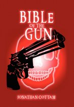 Bible of the Gun