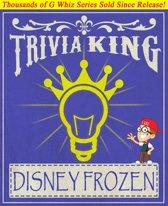 Disney Frozen - Trivia King!