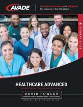AVADE Healthcare Advanced Student Guide