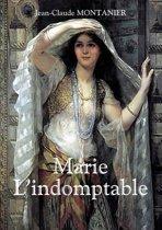 Marie - L'indomptable