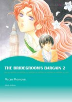 THE BRIDEGROOM'S BARGAIN 2 (Mills & Boon Comics)