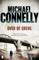 Harry Bosch 18 - Over de grens