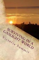Surviving in a Gaslight World