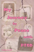 My Journey to Peace with PTSD