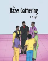 The Hazes Gathering
