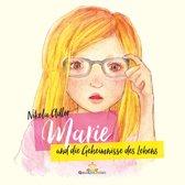Marie und die Geheimnisse des Lebens