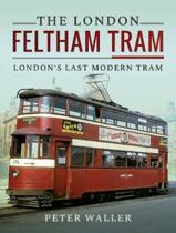 The London Feltham Tram