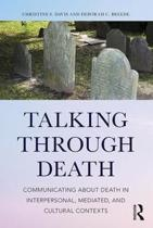 Talking Through Death