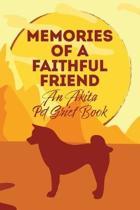 Memories of a Faithful Friend - An Akita Pet Grief Book: Sundown Pet Bereavement Journal