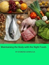 Maintaining the Body with the Right Foods