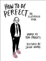 How to Be Perfect