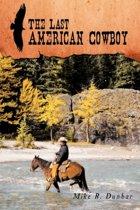 The Last American Cowboy