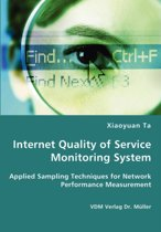 Internet Quality of Service Monitoring System