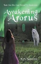 Awakening Arorus