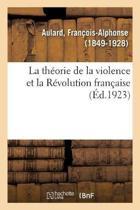 La Th orie de la Violence Et La R volution Fran aise