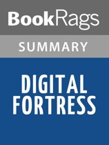 Digital Fortress by Dan Brown Summary & Study Guide
