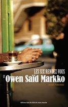 Les six rendez-vous d'Owen Saïd Markko