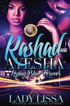 Rashad & Ayesha: Loving Blue Forever