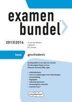 Examenbundel - 2013/2014 HAVO geschiedenis