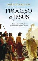 Proceso a Jesús