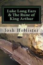 Luke Long Ears & The Rune of King Arthur