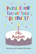 Puzzles for you on your Birthday - 14th August
