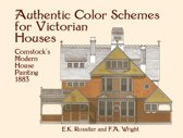 Download ebook Authentic Color Schemes for Victorian Houses the cheapest
