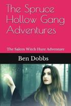 The Spruce Hollow Gang Adventures