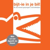 Bijt-ie in je bil! + CD