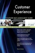 Customer Experience Complete Self-Assessment Guide