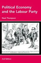 Political Economy and the Labour Party