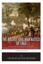 The Biggest Civil War Battles of 1863