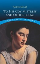 ''To His Coy Mistress'' and Other Poems
