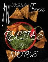 Mexican Food Recipes & Notes