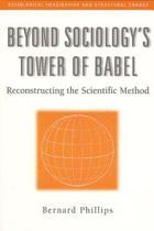 Beyond Sociology's Tower of Babel