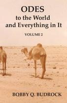 Odes to the World and Everything in It Volume 2