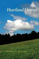 Heartland Utopias
