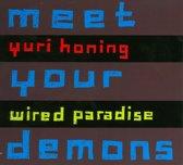 Meet Your Demons