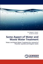 Some Aspect of Water and Waste Water Treatment