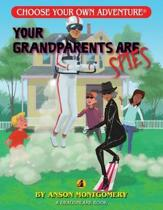 Your Grandparents Are Spies