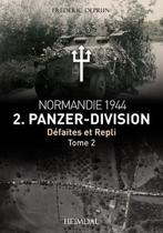2. Panzerdivision En Normandie Tome 2