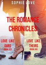 The Romance Chronicles Bundle (Books 3 and 4)