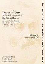 Leaves of Grass, A Textual Variorum of the Printed Poems